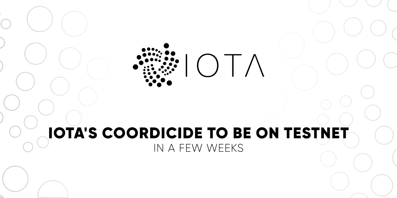 IOTA的Coordicide将在几个星期内在TestNet上发布